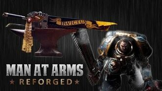 Warhammer 40K Chainsword - MAN AT ARMS REFORGED