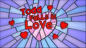 Toddfallsinlove titlecard