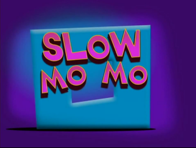 File:Slow Mo Mo Title Card.PNG