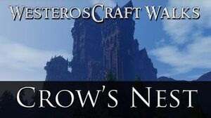 WesterosCraft Walks Episode 41 Crow's Nest