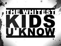 File:250px-WhitestKidsUKnowLogo.jpg