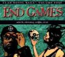 Clan Novel Saga Volume 4: End Games