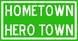 HometownHeroTownSign