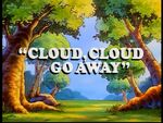 Cloudcloudgoaway
