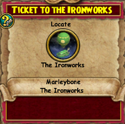 Ticket to the Ironworks