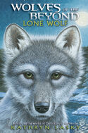 Wolves of the beyond book 1 lone wolf