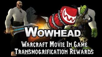 Warcraft Movie In-Game Transmogrification Rewards