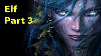 Warcraft 3 Gameplay - Elf Part 3 - The Awakening of the Stormrage