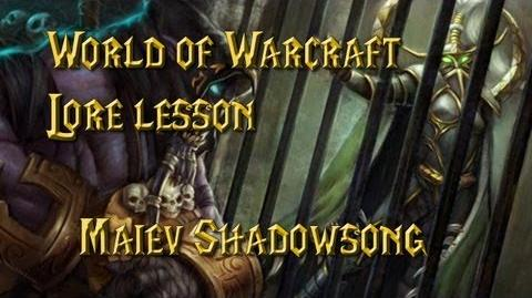 World of Warcraft lore lesson 40 Maiev Shadowsong