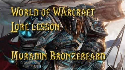World of Warcraft lore lesson 31 Muradin Bronzebeard