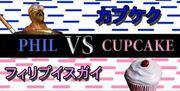 Phil VS Cupcake
