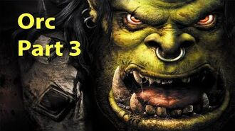 Warcraft 3 Gameplay - Orc Part 3 - Cry of the Warsong