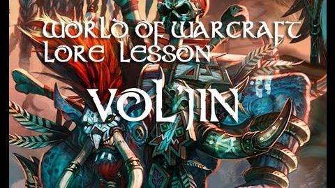 World of Warcraft lore lesson 6 Vol`Jin