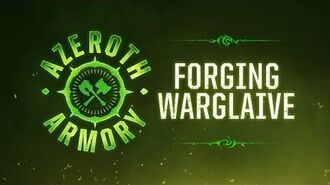 Azeroth Armory Forging Warglaive