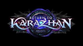 Patch 7.1 Return to Karazhan Preview