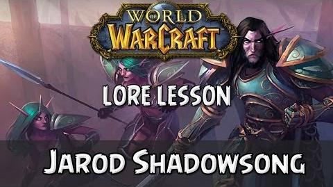 World of Warcraft lore lesson 73 Jarod Shadowsong