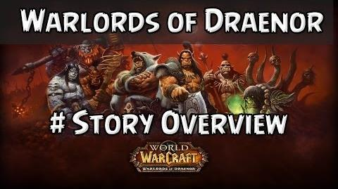 Warlords of Draenor Story Overview