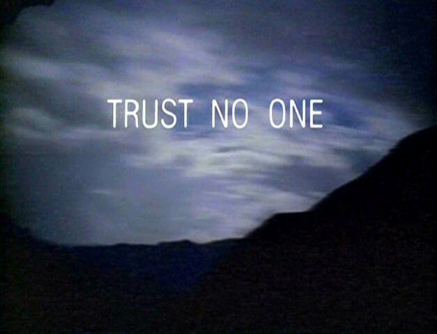 File:Trust No One tagline.jpg