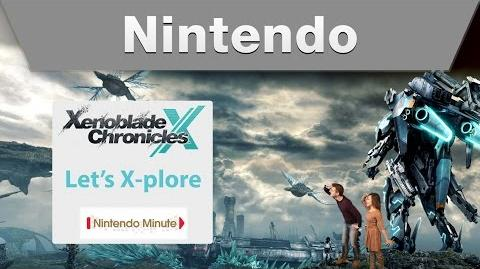 Nintendo Minute – Xenoblade Chronicles X Let's X-plore!