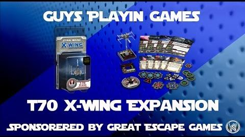 FFG- Star Wars- X-wing Miniatures - T70 X-Wing Expansion Unboxing