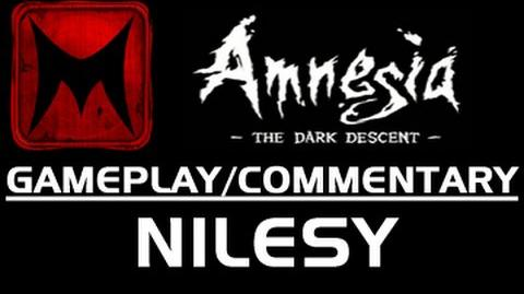 Nilesy Plays Amnesia The Dark Descent Part 2 (Gameplay Commentary)