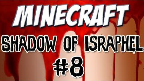 """Shadow of Israphel"" Part 8 Diggy Diggy Hole"