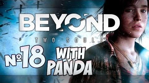 MUMMY!! D Beyond Two Souls with Panda