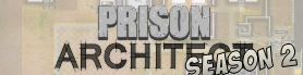 Prisonarchitectseason2