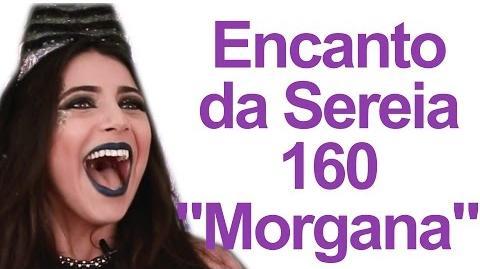 """Encanto da Sereia 160 """"A volta da Princesa Morgana"""""""