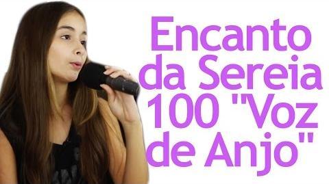 """Encanto da Sereia 100 """"Voz de Anjo"""""""