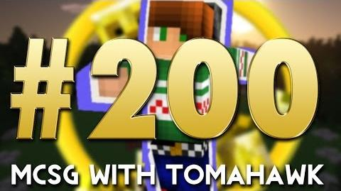 MCSG With Tomahawk! Game 200 - DOUBLE THE MARATHON!!!