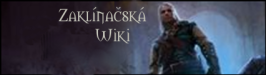 Soubor:Wiki zaklinacska wide.png