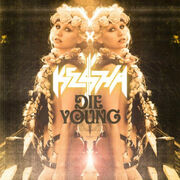 Die Young Ke$ha.jpg