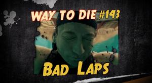 Bad Laps