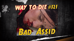 Bad Assid