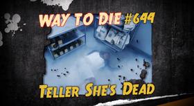 Teller She's Dead
