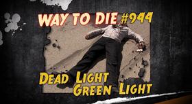Dead Light Green Light