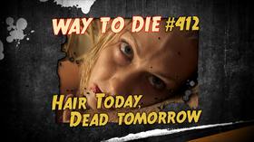 Hair Today, Dead Tomorrow