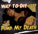 Pimp My Death
