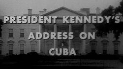 "JFK'S ""CUBAN MISSILE CRISIS"" SPEECH (10 22 62) (COMPLETE AND UNCUT)"
