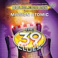 Book 4: Mission Atomic