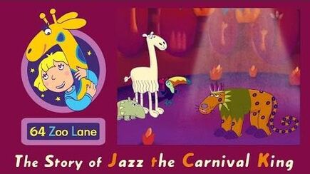 64 Zoo Lane - Jazz the Carnival King S03E15 Cartoon for kids
