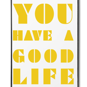 File:You-have-a-good-life.png