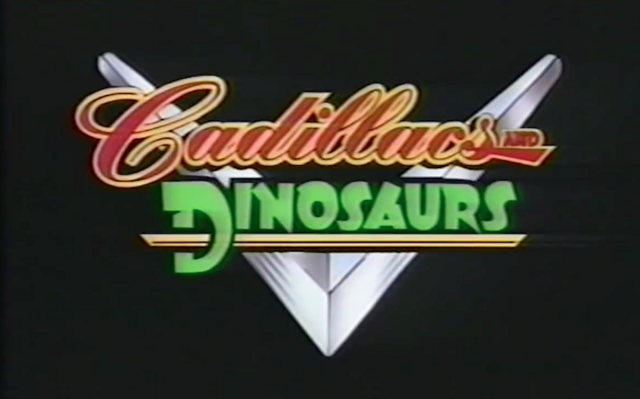 File:Cadillacs and Dinosaurs Title Card.png