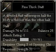 Fine Thick Staff