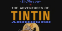The Adventures Of Tintin Abridged