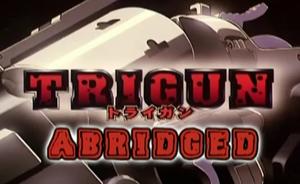 Trigun abridged title block
