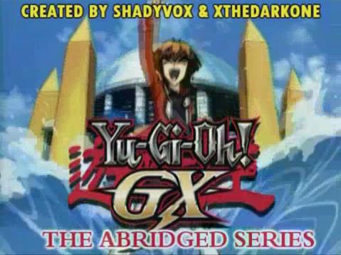 File:Yu-Gi-Oh! GX The Abridged Series.png