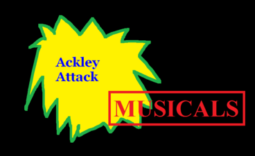 Ackley Attack Musicals
