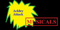 Ackley Attack Musicals